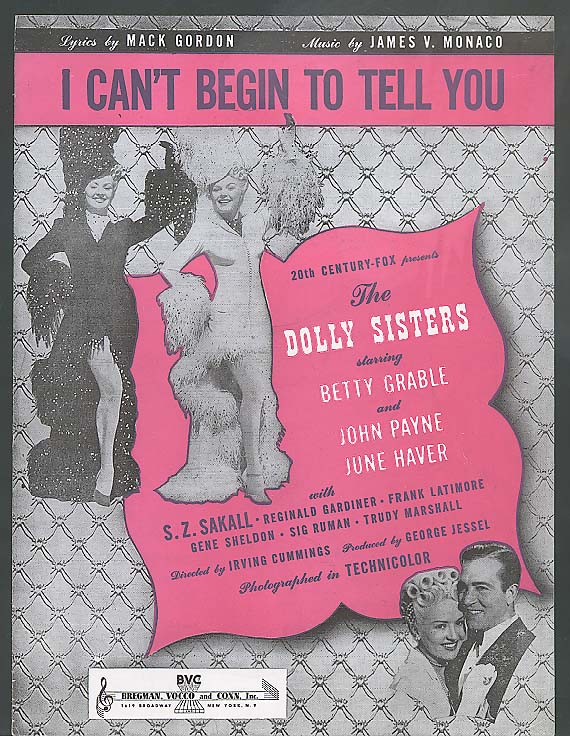 I Can't Begin To Tell You sheet music Dolly Sisters '45