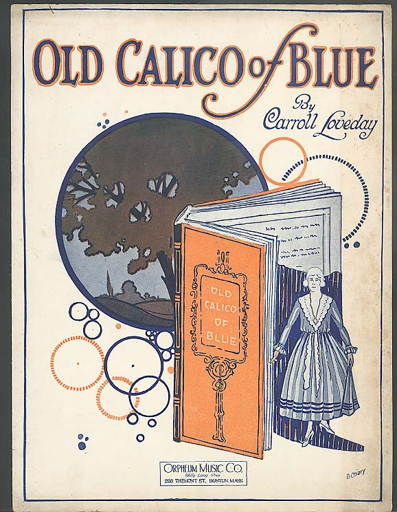 Old Calico of Blue sheet music Carroll Loveday 1922