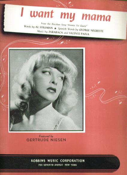 I Want My Mama 1940 sheet music Gertrude Niesen