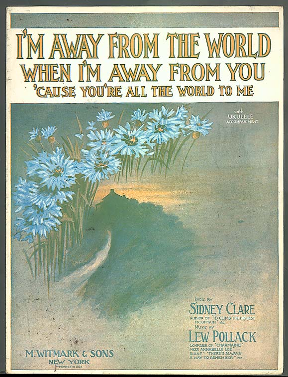 I'm Away From The World sheet music 1927