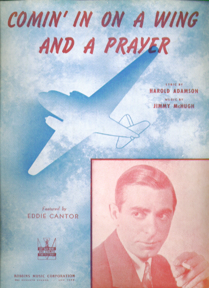 Comin' in on a Wing & a Prayer 1943 music