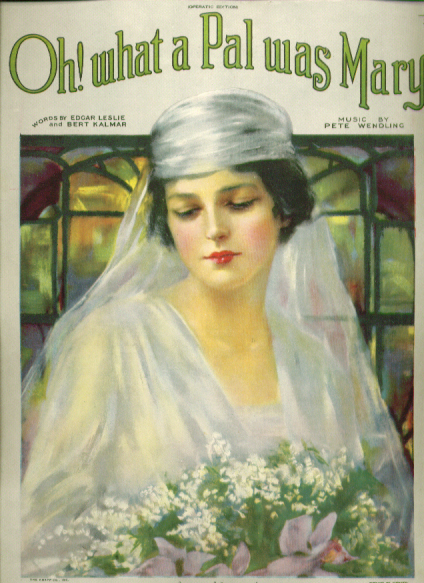 Oh! What a Pal was Mary 1919 sheet music