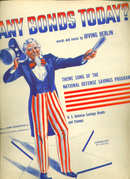 Any Bonds Today? Uncle Sam 1941 sheet music