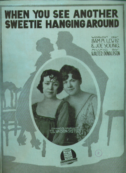 Image for When You See Another Sweetie Hanging Around sheet music 1919 Watson Sisters