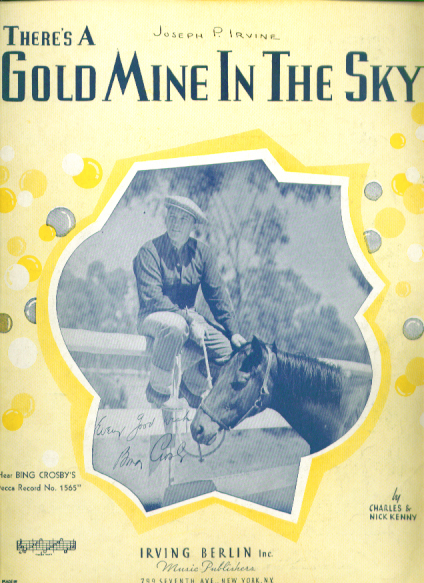 Gold Mine in the Sky sheet music Bing Crosby