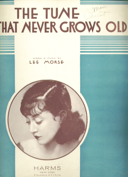 The Tune That Never Grows Old 1931 sheet music