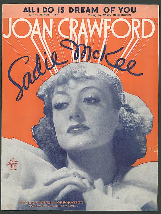 All I Do Is Dream of You Joan Crawford Sadie McKee 1934