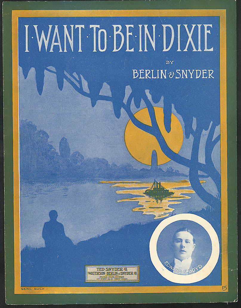 I Want to Be in Dixie Irving Berlin sheet music 1912
