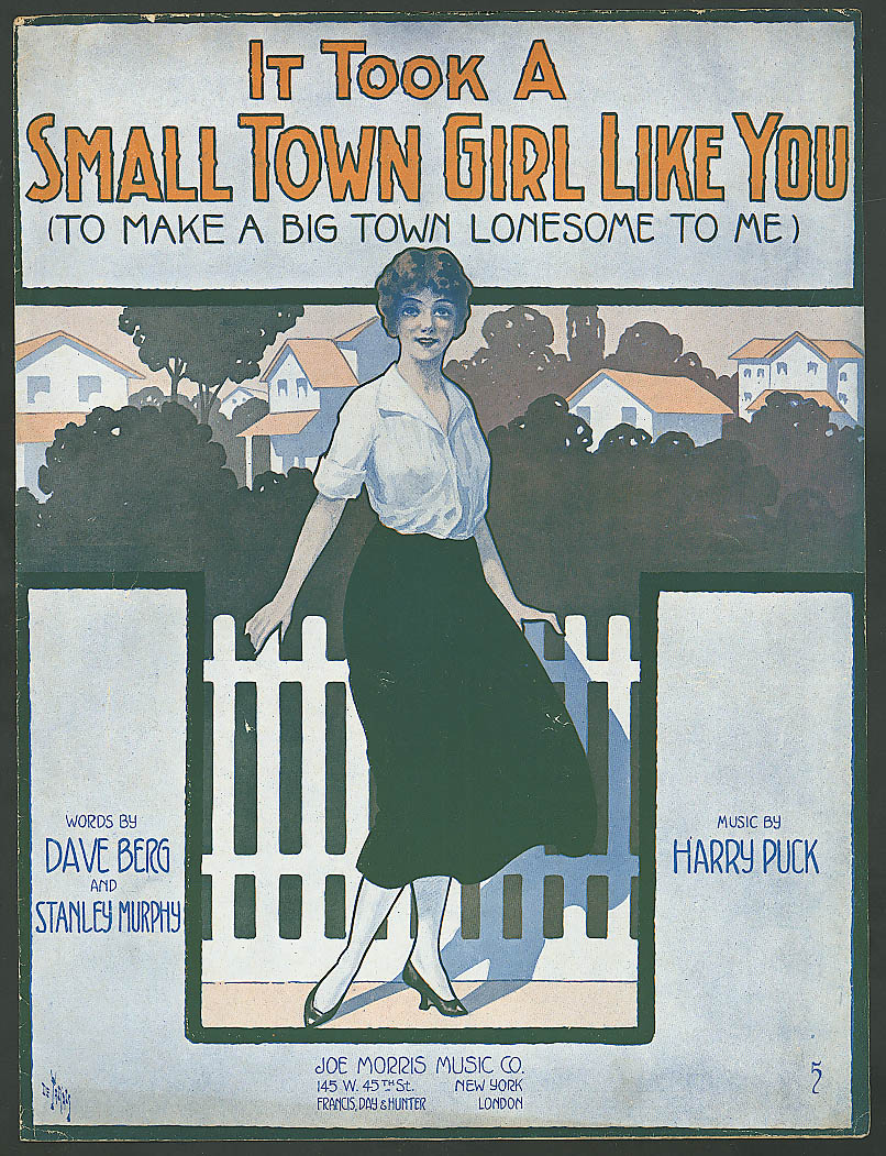 It Took a Small Town Girl Like You pretty girl sheet music 1916