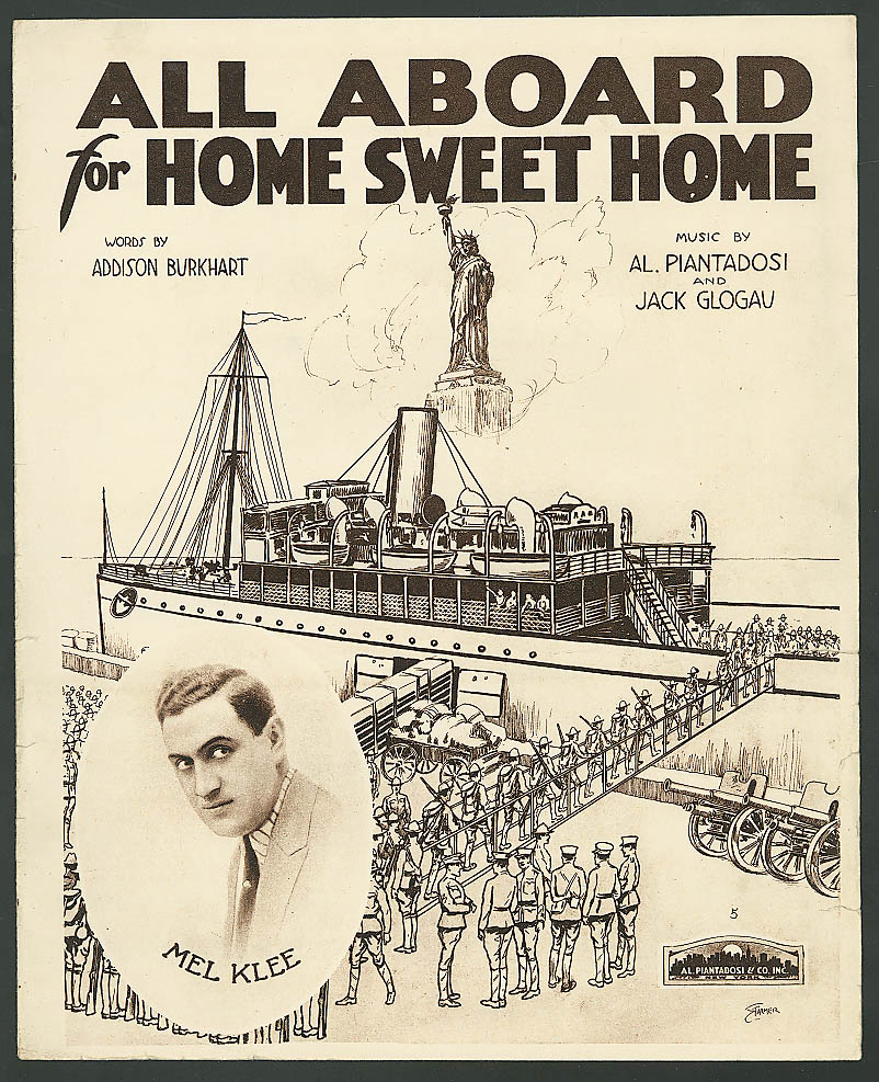 All Aboard for Home Sweet Home World War I music 1918