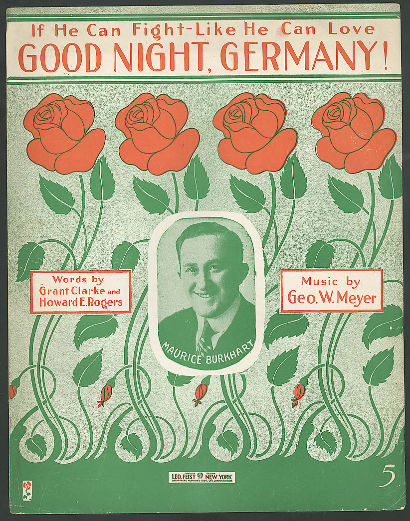 If He Can Fight Like He Can Love Good Night, Germany! 1918 sheet music WWI