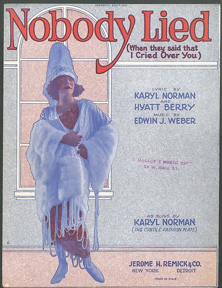 Nobody Lied sheet music Karyl Norman 1922