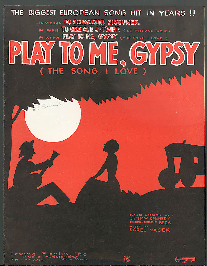 Play To Me, Gypsy The Song I Love sheet music 1934