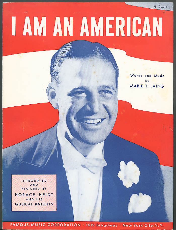 I Am An American sheet music Horace Heidt 1940