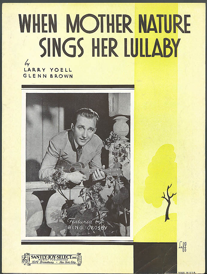 When Mother Nature Sings a Lullaby sheet music Bing Crosby 1938