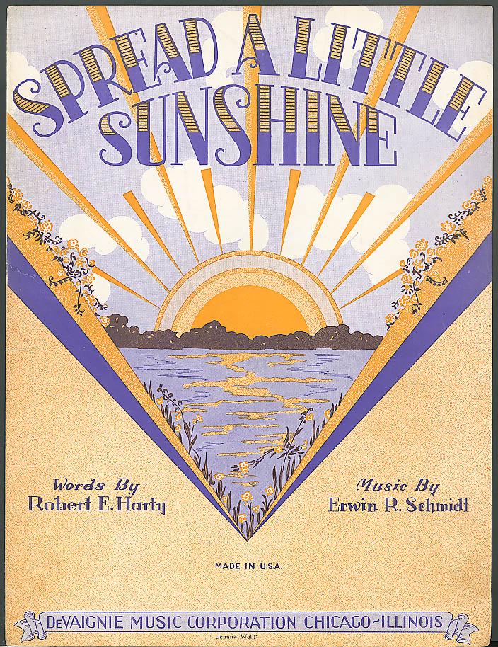 Image for Spread a Little Sunshine sheet music DeVaignie Chicago 1930