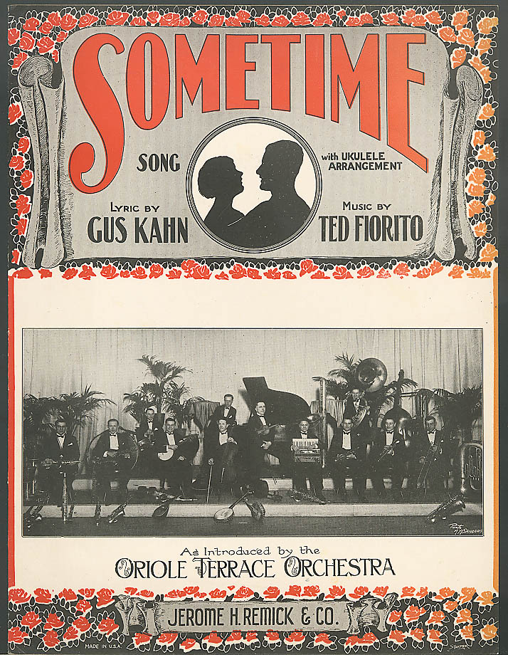 Sometime sheet music Gus Kahn Oriole Terrace Orch 1925