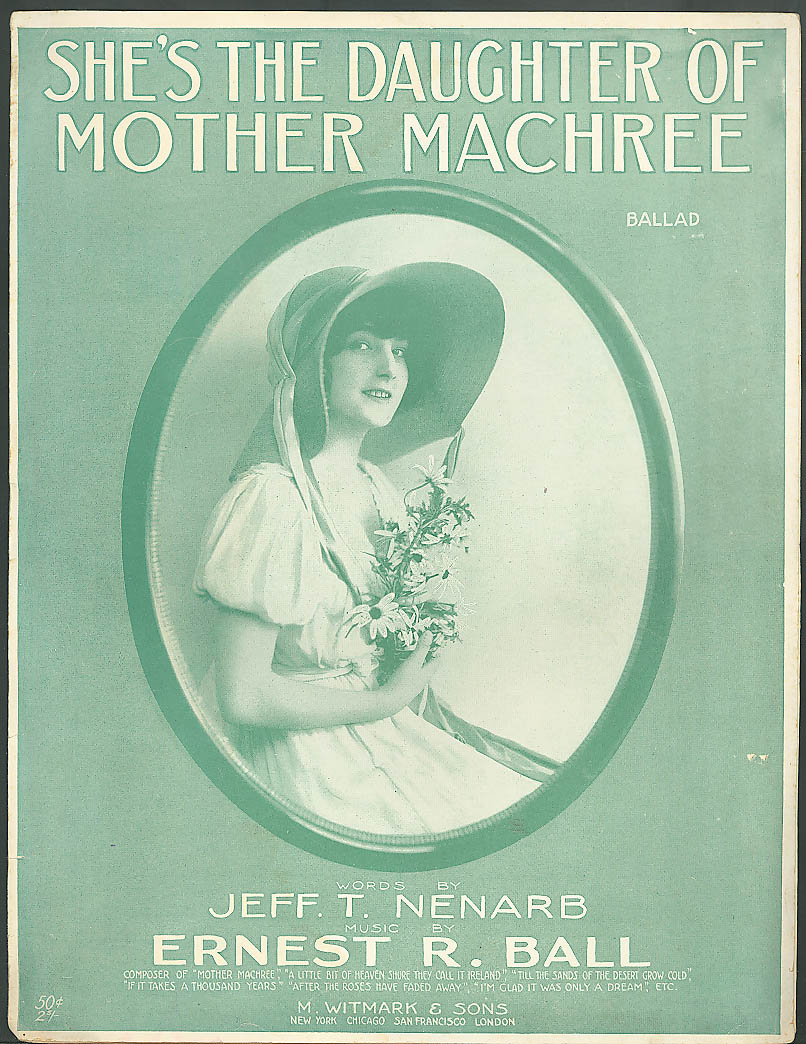 Image for She's the Daughter of Mother Machree sheet music 1915