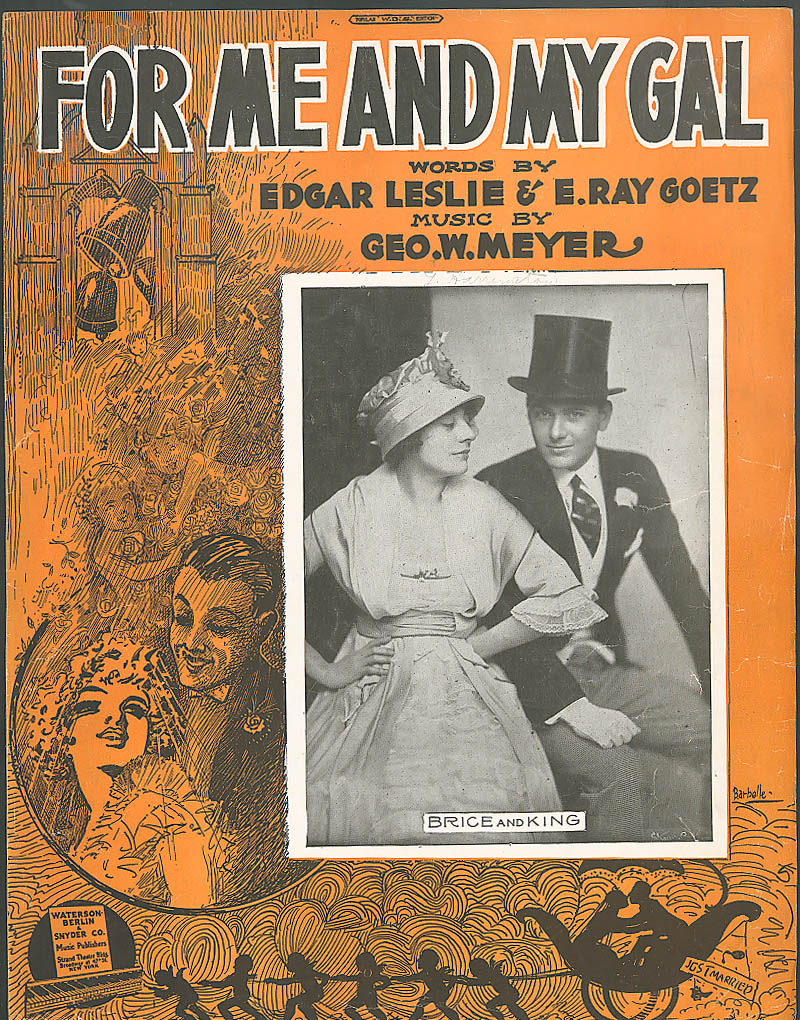 For Me and My Gal sheet music Leslie & Goetz 1917