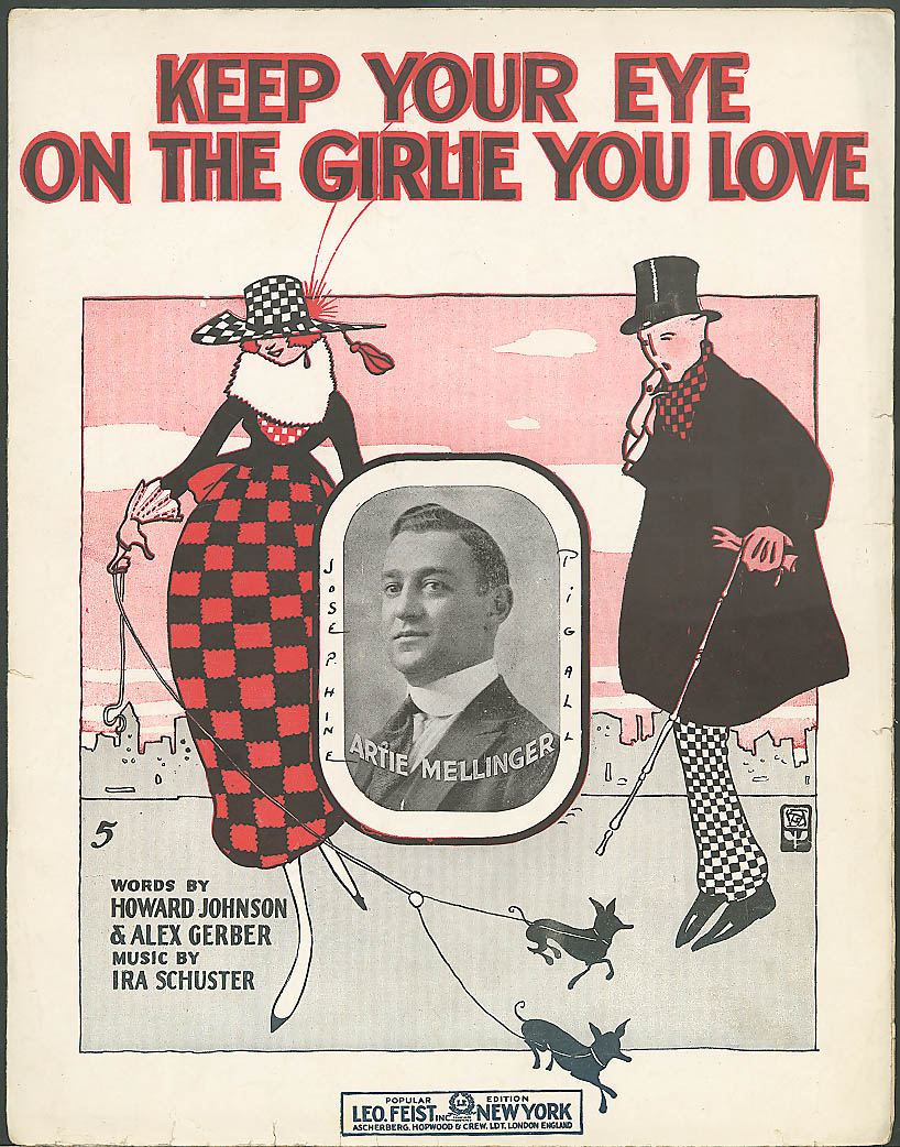 Keep Your Eye on the Girlie You Love sheet music 1916