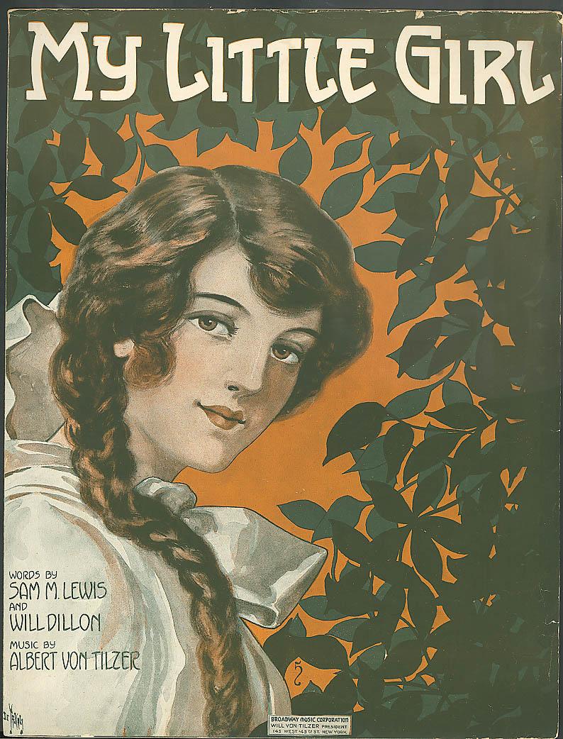 My Little Girl pretty girl sheet music De Takacs 1915