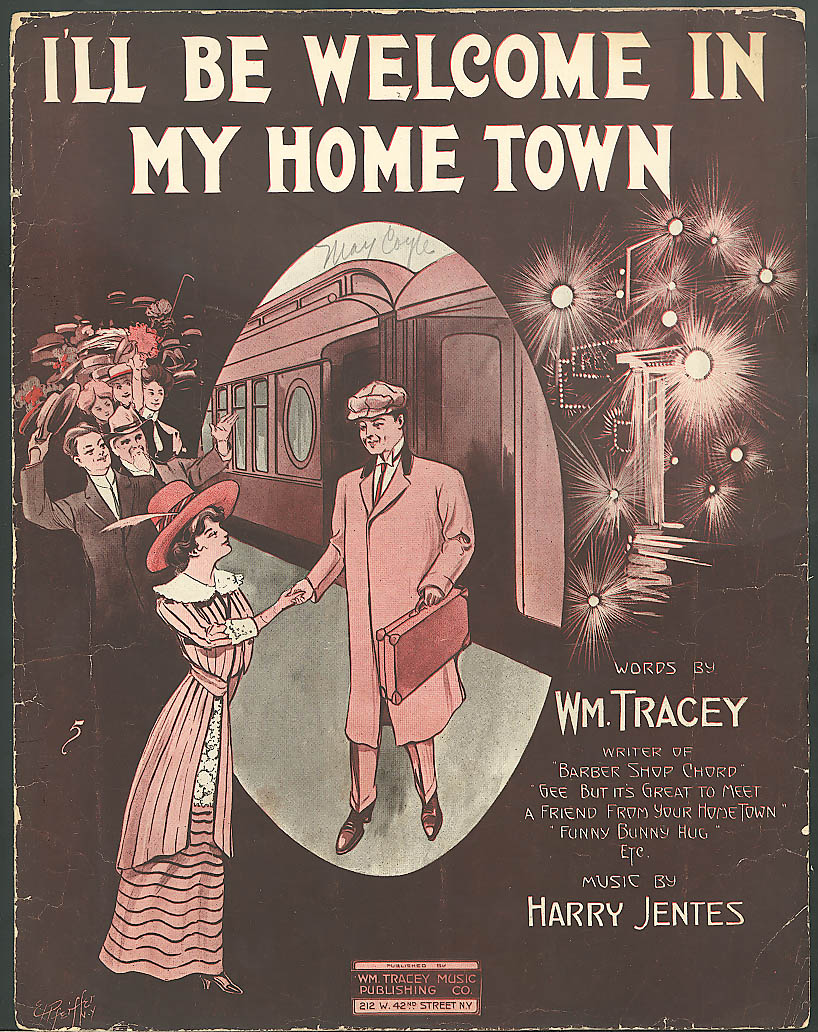 I'll Be Welcome in My Home Town sheet music 1912