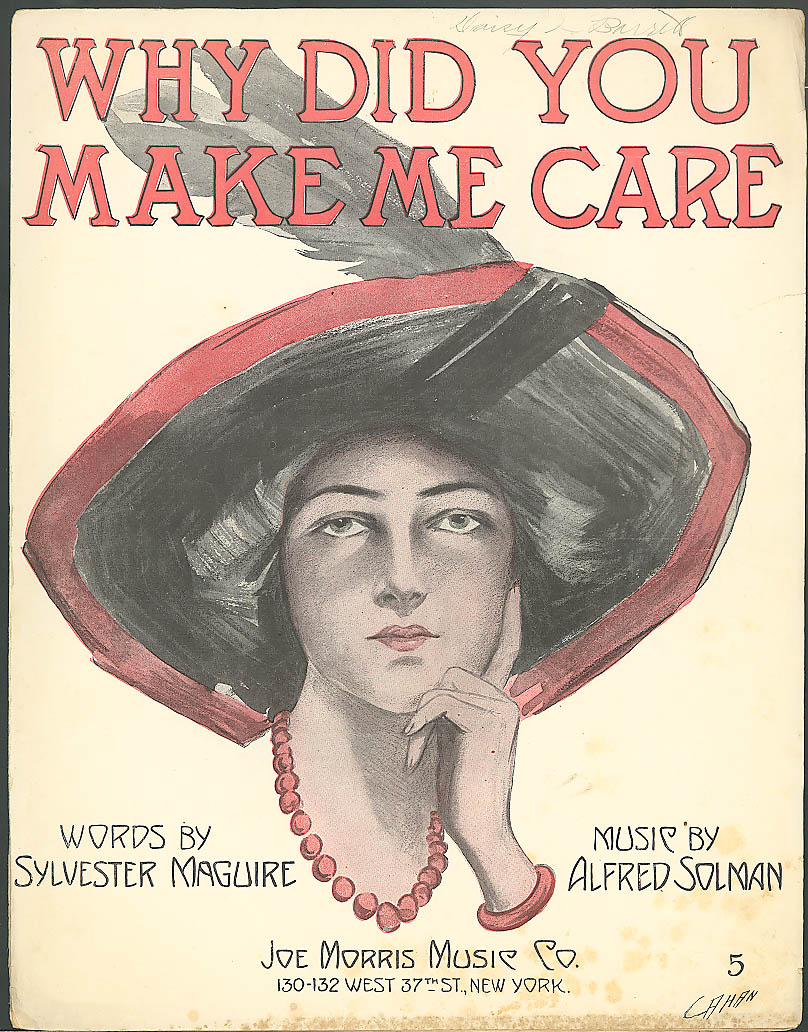 Why Did You Make Me Care pretty girl sheet music 1912