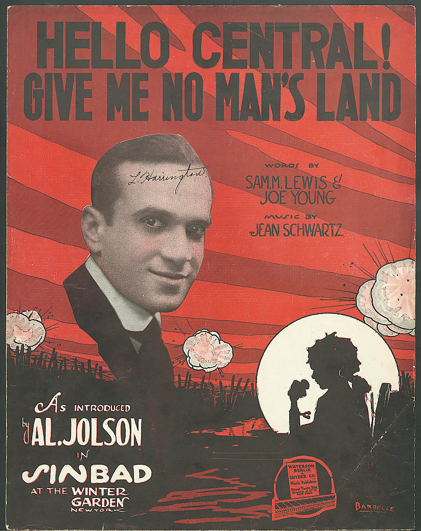 Hello Central! Get Me No Man's Land sheet music 1918