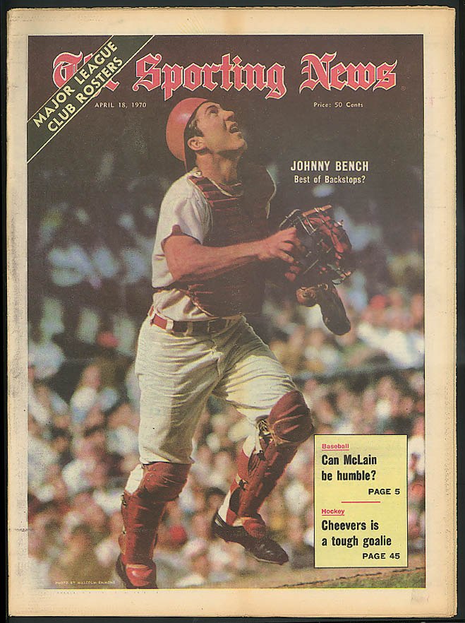 THE SPORTING NEWS Johnny Bench Denny McLain Gerry Cheevers 4/18 1970