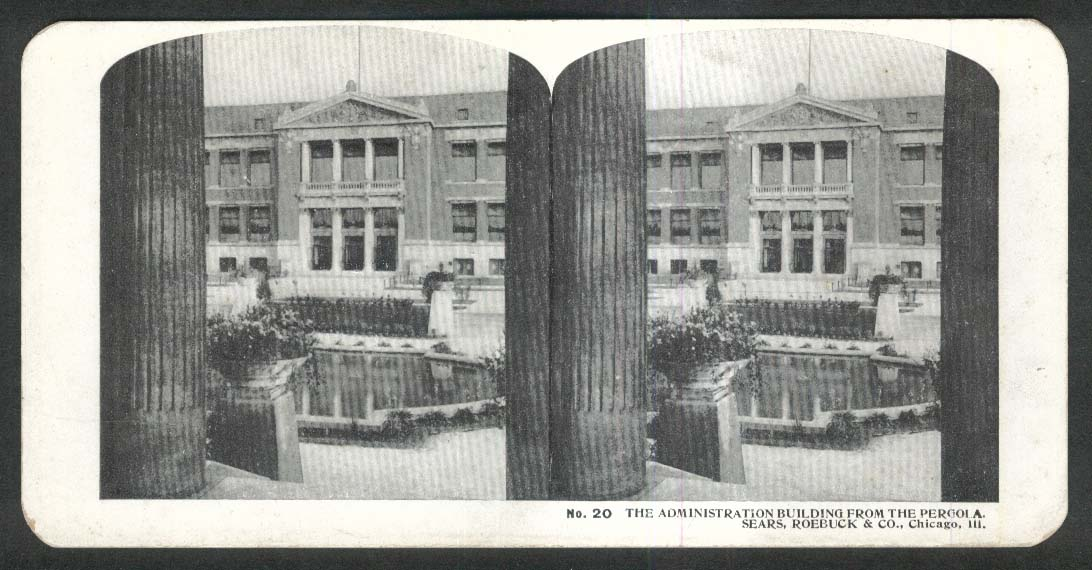 Sears Roebuck stereoview #20 Administration Building from Pergola 1900 +/-