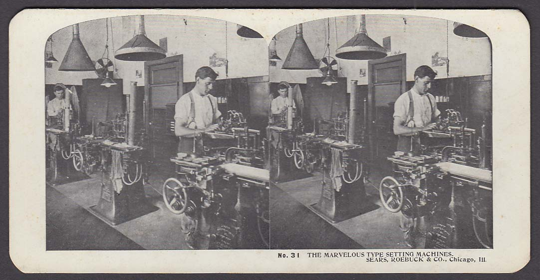 Sears Roebuck stereoview #31 Type Setting Machines Chicago IL 1900 +/-