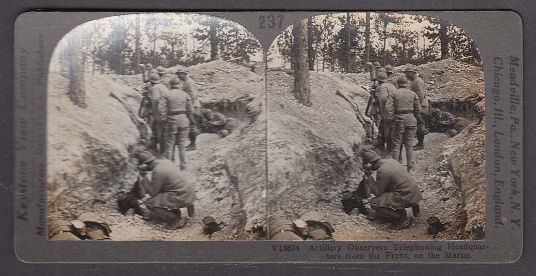 Artillery Observers Telephoning Headquarters Marne WWI Keystone stereoview 1920s