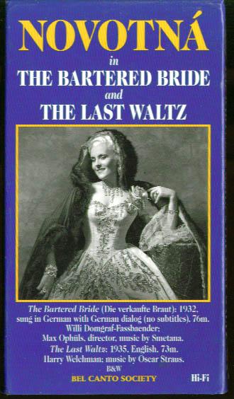 Novotna: Bartered Bride & Last Waltz VHS 1932 1935 1995