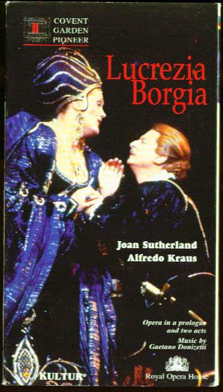 Donizetti: Lucrezia Borgia: Sutherland Kraus VHS 1980