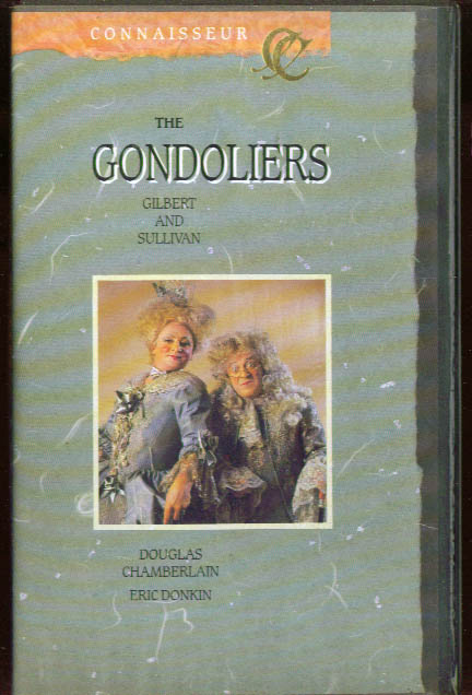 Image for Gilbert & Sullivan The Gondoliers: Chamberlain VHS 1986