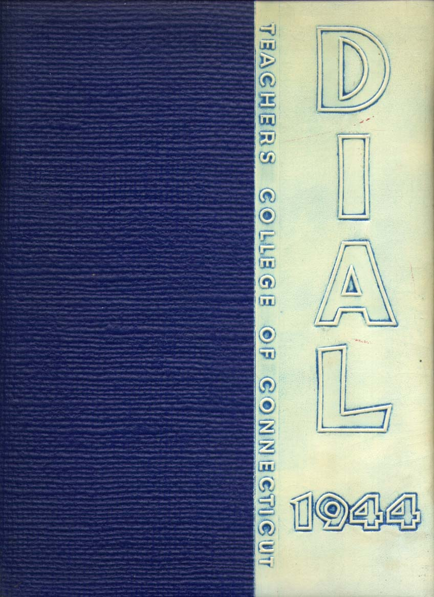 Dial Teachers College of CT New Britain CT 1944 Yearbook