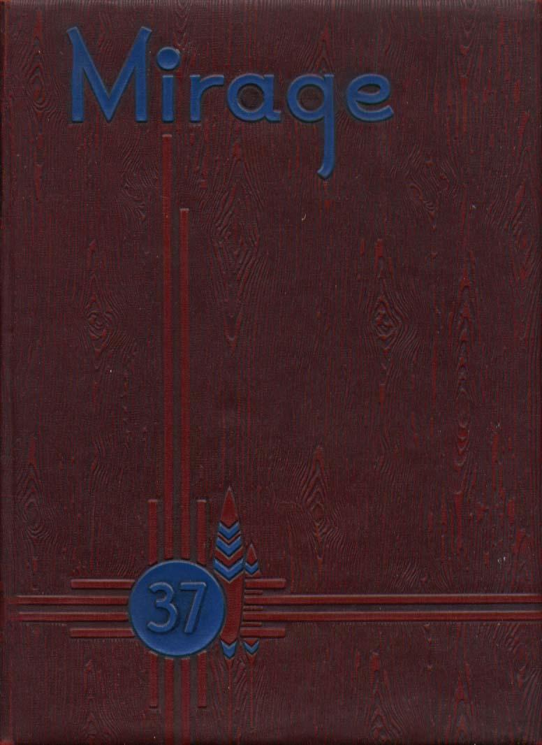 Image for Mirage University New Mexico Albuquerque NM 1937 Yearbook
