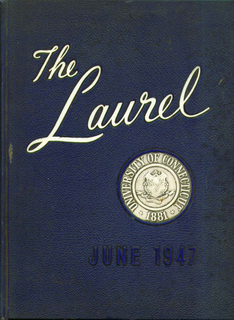 Image for The Laurel University of Connecticut New London Connecticut 6 1947 Yearbook