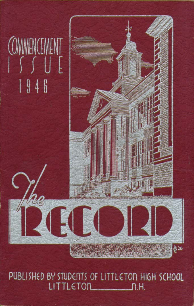Image for The Record Littleton High School Littleton New Hampshire 1946 Yearbook