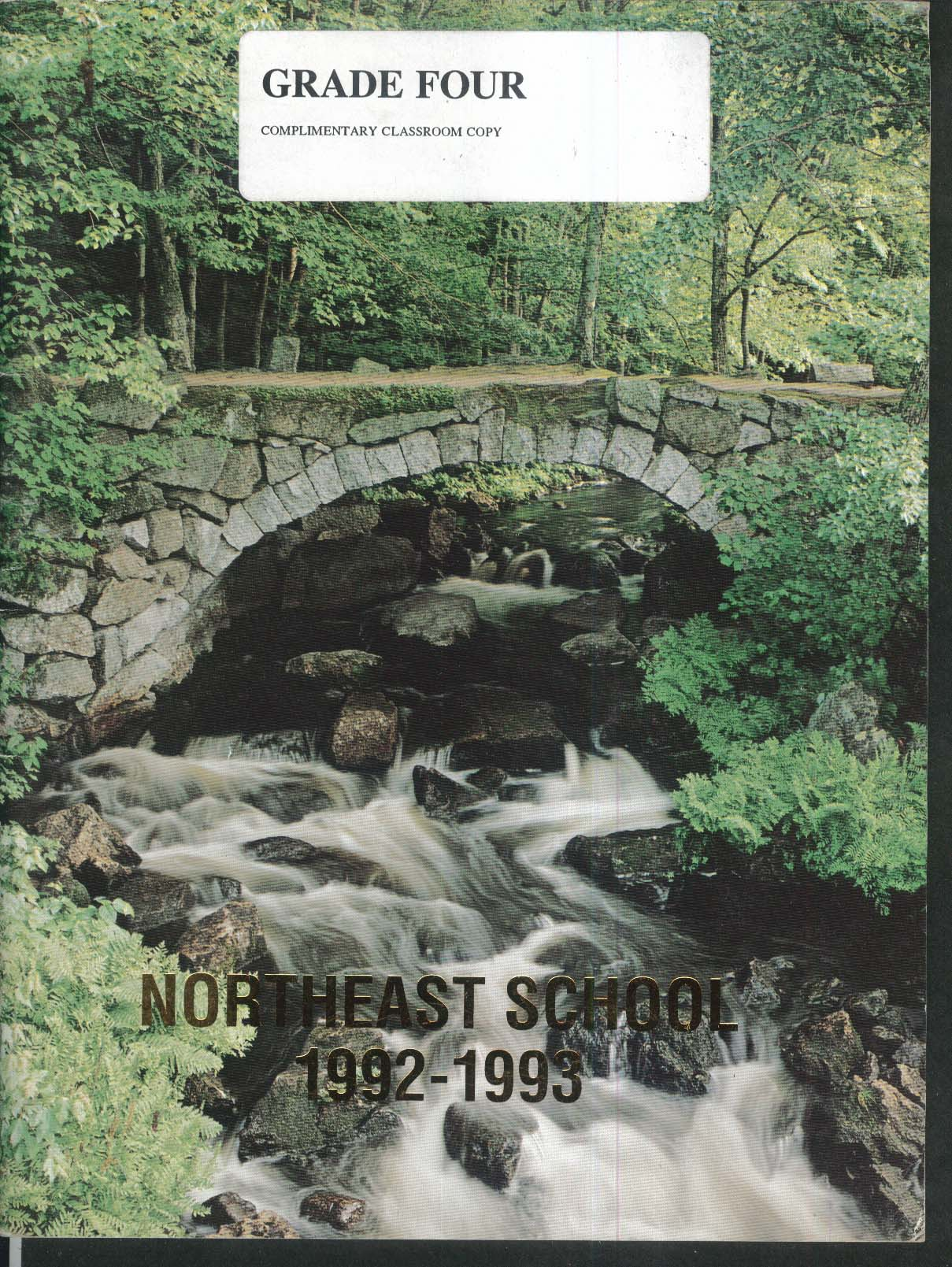 Image for Northeast School Vernon Connecticut CT 1992-1993 Yearbook Grade 4 Classroom Copy