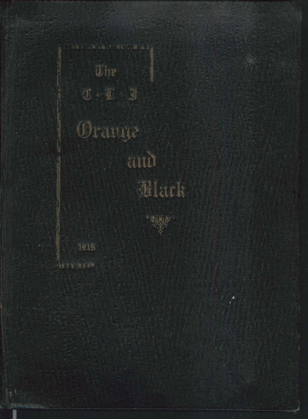 Image for The CLI Connecticut Learning Institute Orange & Black 1915 Yearbook