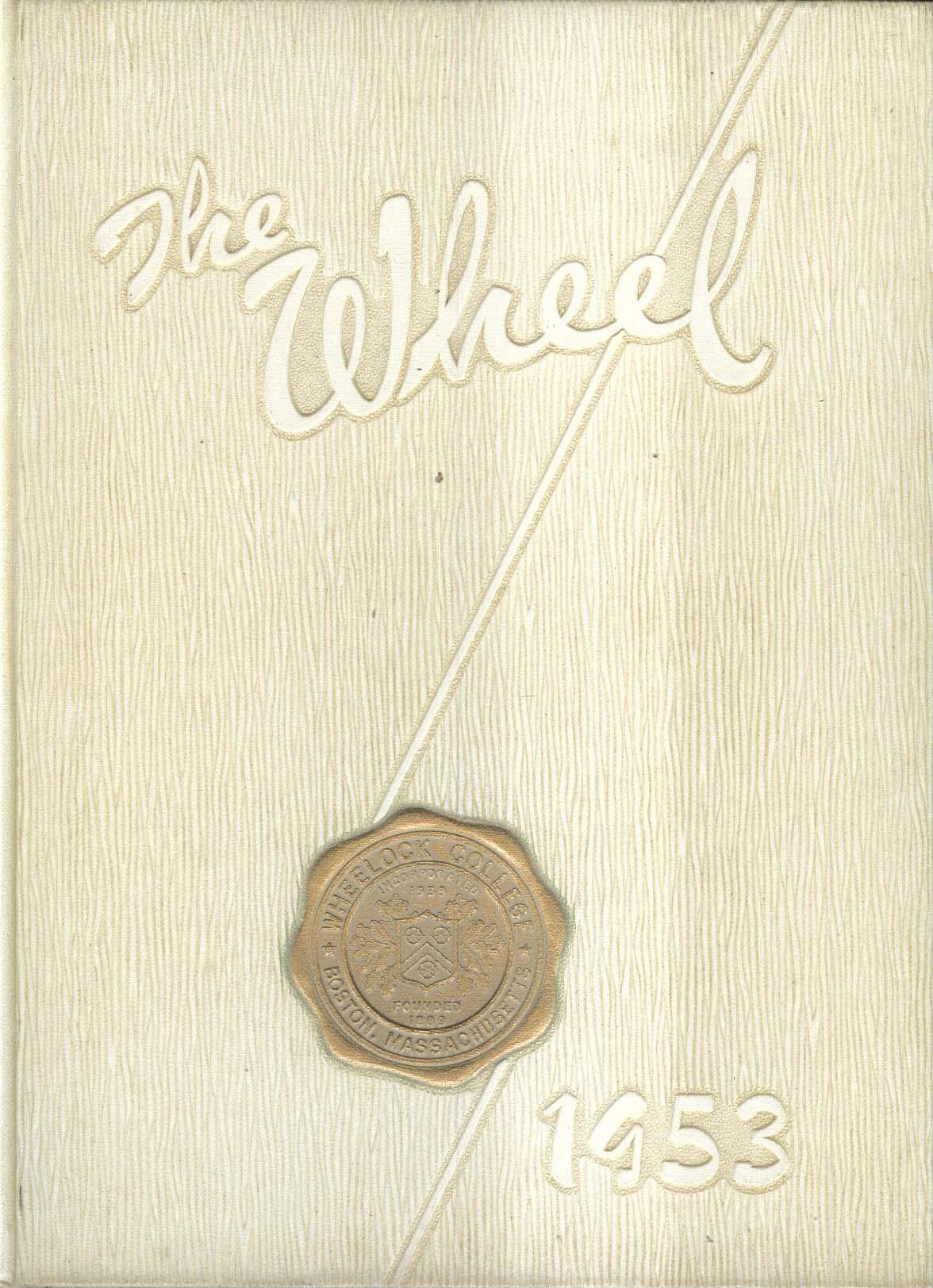 Image for The Wheel 1953 Wheelock College Boston Massachusetts MA Yearbook