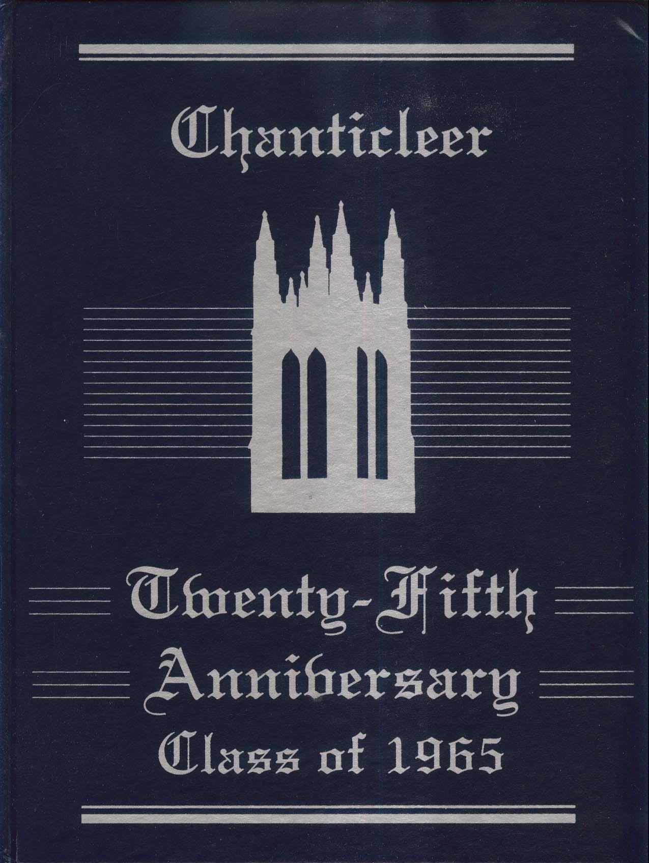 Image for Chanticleer 25th Anniversary Duke University Class of 1965 Yearbook 1990