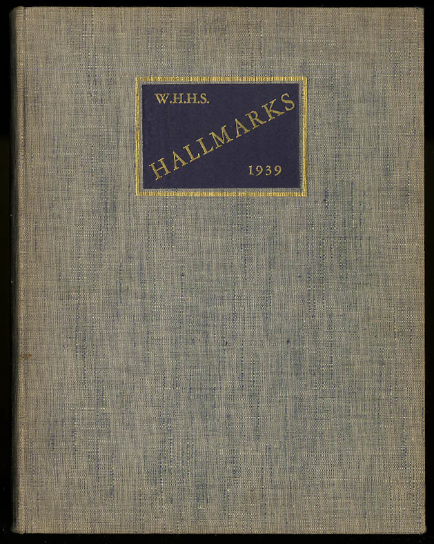 Image for WHHS Hallmarks 1939 William H Hall High School West Hartford CT Yearbook
