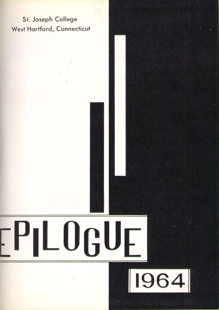 Epilogue Saint Joseph College West Hartford CT 1964 Yearbook