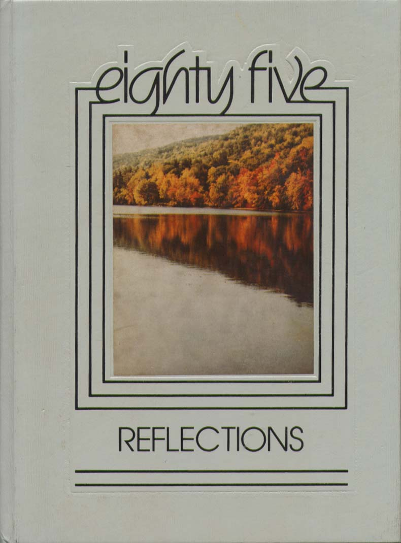 Reflections Briarwood College Southington CT 1985 Yearbook