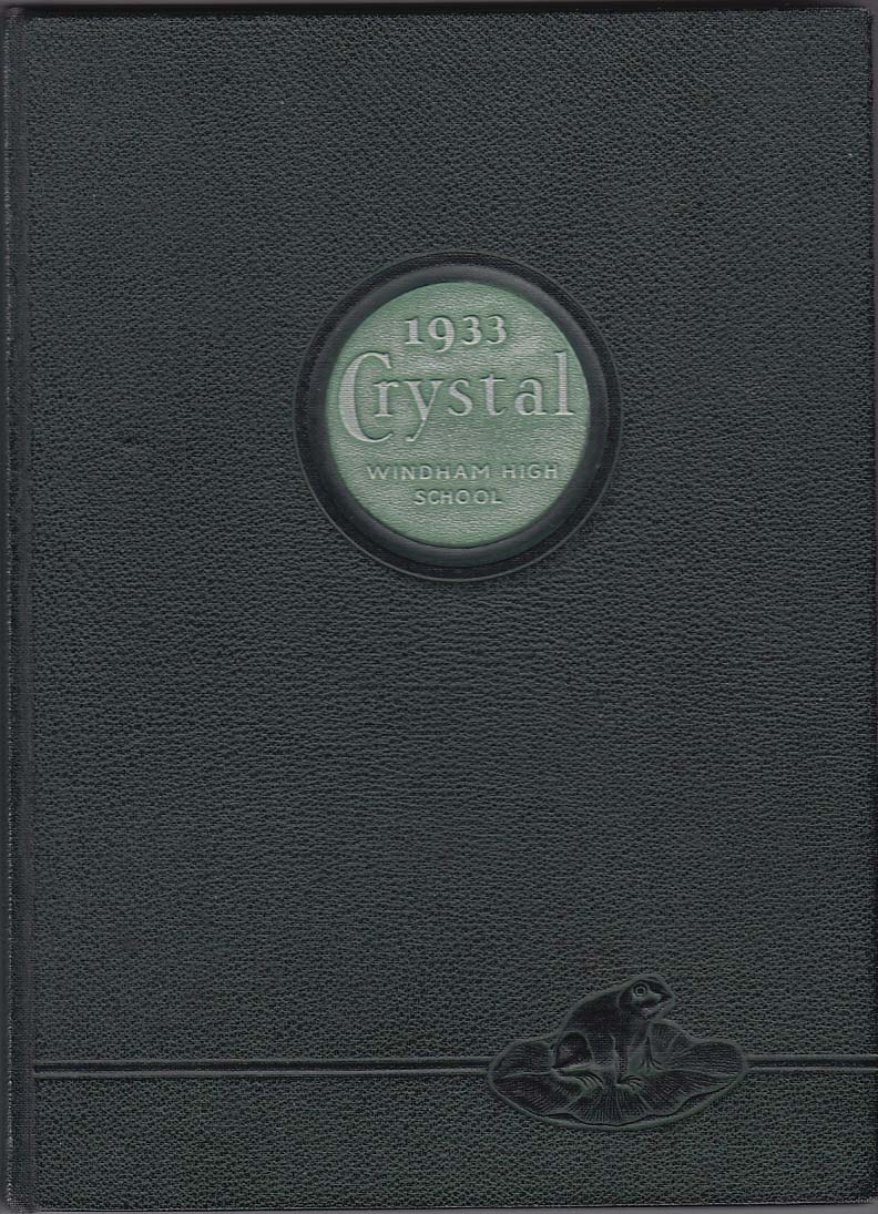 1933 Crystal Windham High School Yearbook Willimantic Connecticut CT