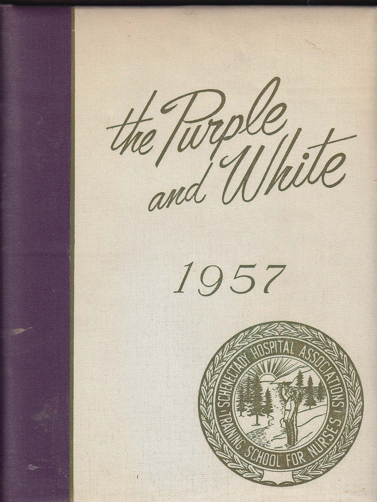 Image for Purple & White 1957 Yearbook Schenectady Hospital Training School for Nurses NY