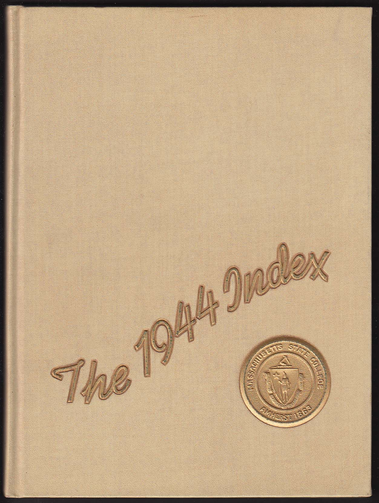 Image for The 1944 Index Yearbook Massachusetts State College Amherst MA