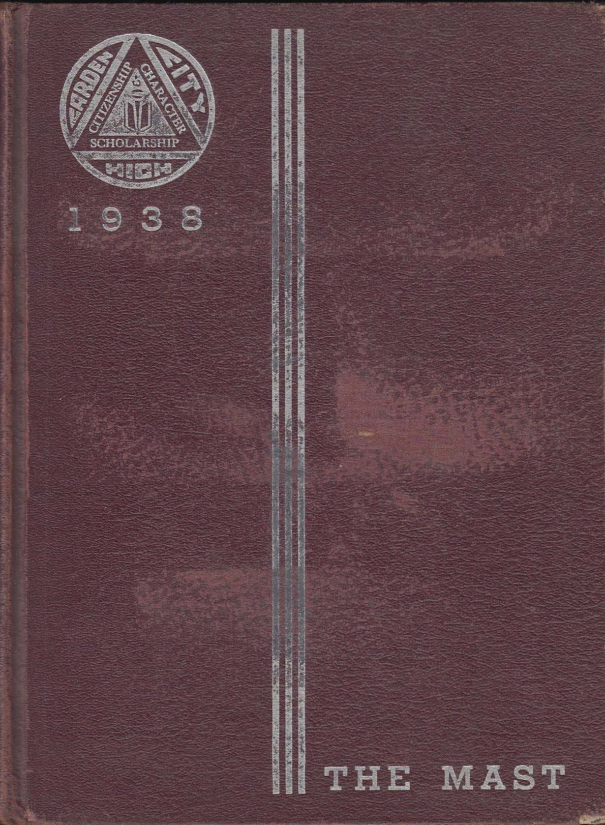 The Mast 1938 Yearbook Garden City High School Garden City New York